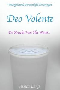 Deo Volente-De Kracht Van Het Water by Jessica Lang-Juniversel